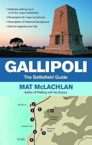 Gallipoli: The battlefield guide (Paperback)
