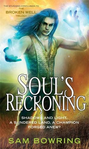 Soul's Reckoning - Broken Well Trilogy (Paperback)