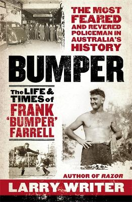 Bumper: The Life and Times of Frank 'Bumper' Farrell (Paperback)