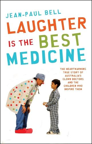 Laughter is the Best Medicine (Paperback)