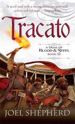 Tracato - Trial of Blood and Steel (Paperback)
