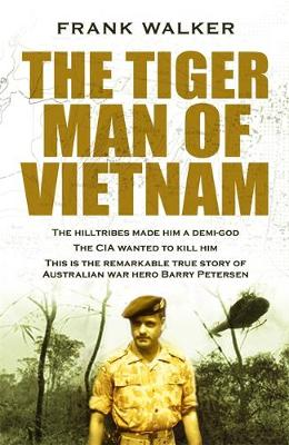 The Tiger Man of Vietnam - Hachette Military Collection (Paperback)
