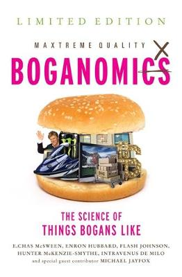 Boganomics: The Science Of Things Bogans Like (Paperback)