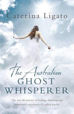 The Australian Ghost Whisperer (Paperback)