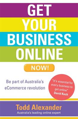 Get Your Business Online Now! (Paperback)