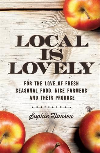 Local is Lovely (Paperback)