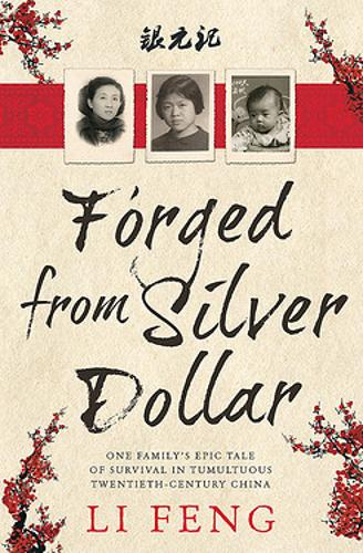 Forged From Silver Dollar (Paperback)