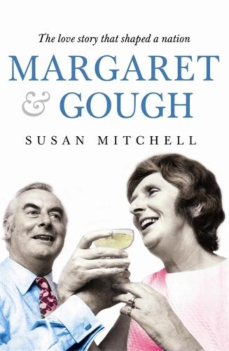 Margaret & Gough: The love story that shaped a nation (Paperback)