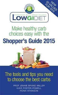 Low GI Diet Shopper's Guide 2015 (Paperback)