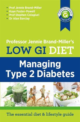 Low GI Diet: Managing Type 2 Diabetes (Paperback)