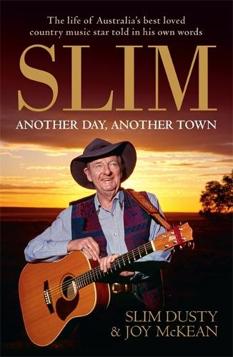 Slim: Another Day, Another Town (Paperback)