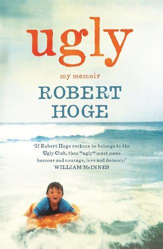 Ugly: My Memoir: The Australian bestseller (Paperback)