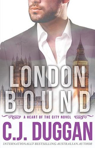 London Bound: A Heart of the City romance Book 3 - A Heart of the City romance (Paperback)