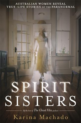 Spirit Sisters: The Ghost Files (Paperback)