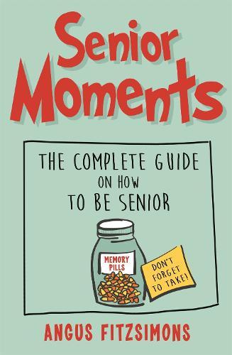 Senior Moments (Paperback)