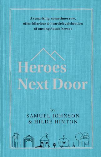 Heroes Next Door (Hardback)