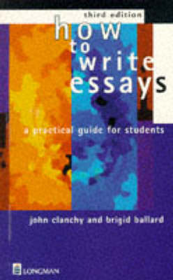 How To Write Essays: A Practical Guide for Students (Paperback)