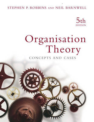 Organisation Theory: Concepts and Cases (Paperback)
