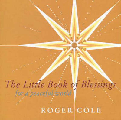 The Little Book of Blessings: For a Peaceful World (Paperback)