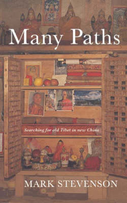 Many Paths: Remarkable Encounters in a Tibetan Valley (Paperback)