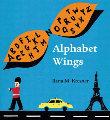 Alphabet Wings (Hardback)