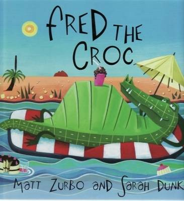 Fred the Croc (Hardback)