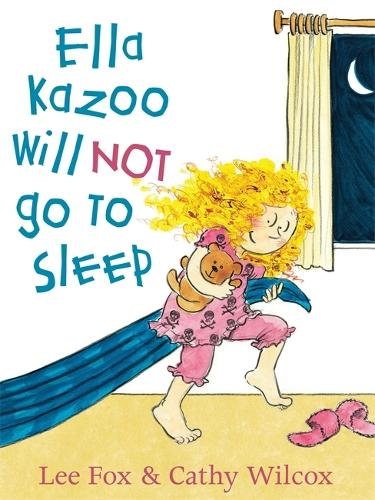 Ella Kazoo Will Not Go To Sleep (Paperback)