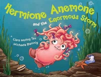 Hermione Anemone and the Enormous Storm (Paperback)