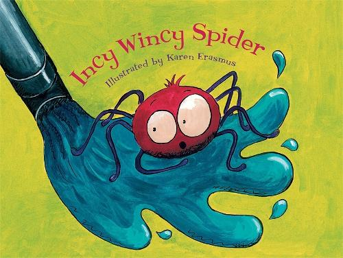 Incy Wincy Spider (Paperback)