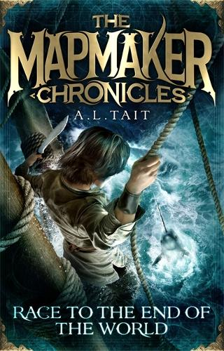Race to the End of the World: The Mapmaker Chronicles Book 1 - a bestselling adventure for fans of Emily Rodda and Rick Riordan - The Mapmaker Chronicles (Paperback)