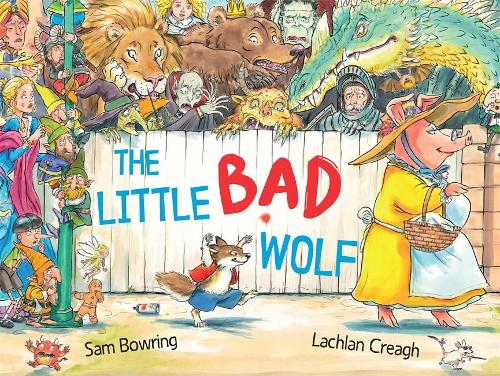 The Little Bad Wolf: From the bestselling illustrator of Wombat Went A' Walking (Hardback)