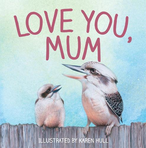 Love You, Mum (Paperback)