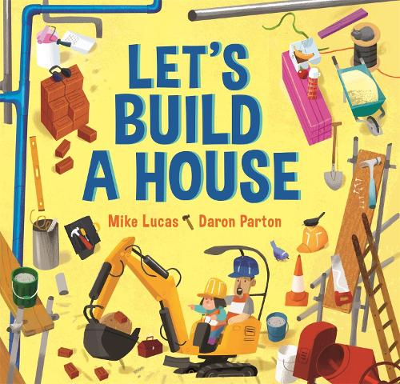 Let's Build a House (Hardback)