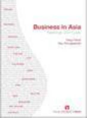 Business in Asia: Cases and Readings (Paperback)