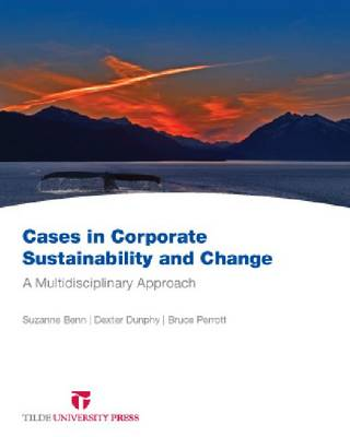 Cases in Corporate Sustainability and Change: A Multidisciplinary Approach (Paperback)