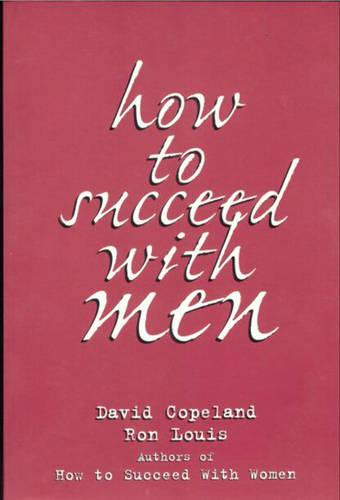 How to Succeed with Men (Paperback)