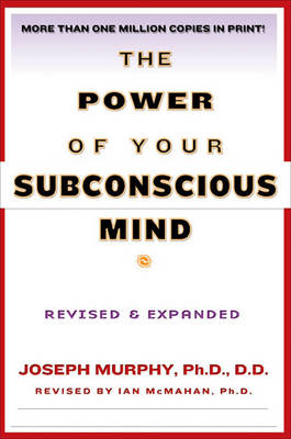 The Power of Your Subconscious Mind: Revised & Expanded (Paperback)