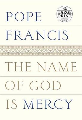 The Name of God Is Mercy (Paperback)