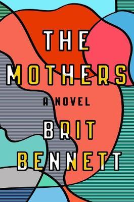 The Mothers: A Novel (Paperback)