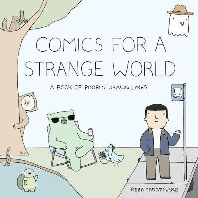 Comics For A Strange World: A Book of Poorly Drawn Lines (Paperback)