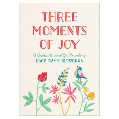 Guided Journal: Three Moments of Joy