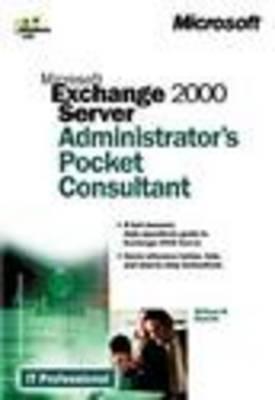 Microsoft Exchange 2000 Server Administrator's Pocket Consultant (Paperback)