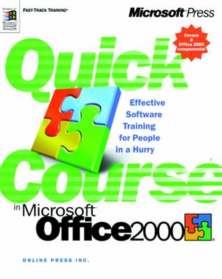 Quick Course in Microsoft Office 2000 (Paperback)