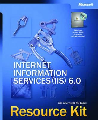 Internet Information Services (IIS) 6 Resource Kit (Paperback)
