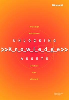 Unlocking Knowledge Assets (Paperback)