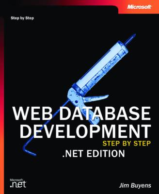 Web Database Development Step by Step .NET Edition