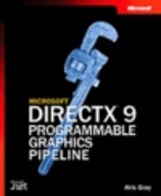 Microsoft DirectX 9 Programmable Graphics Pipeline