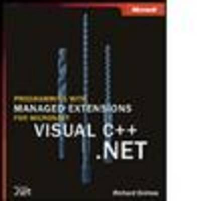 Programming with Managed Extensions for Microsoft Visual C++ .Net (Paperback)