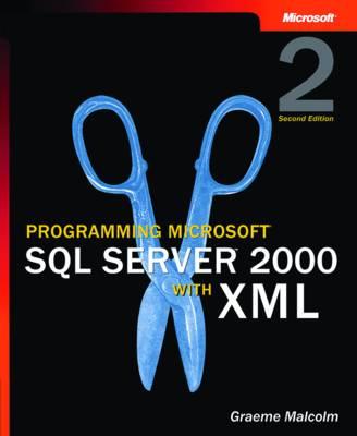 Programming Microsoft SQL Server 2000 with XML (Paperback)
