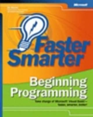 Faster Smarter Beginning Programming (Paperback)